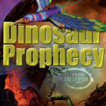 Movie Poster for Dinosaur Prophecy Planetarium Show