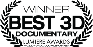 Lumiere Award Laurels for Best 3D Documentary awarded to giant screen movie volcanoes