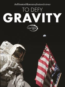 "This planetarium show poster shows an apollo 11 astronaut like neil armstrong in a space suit next to the American flag. The text says ""To Defy Gravity"" at the ""Burke Baker Planetarium"" in Houston Texas."