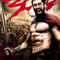 Movie poster for 300 shows star gerard butler yelling while dressed as a gladiator.