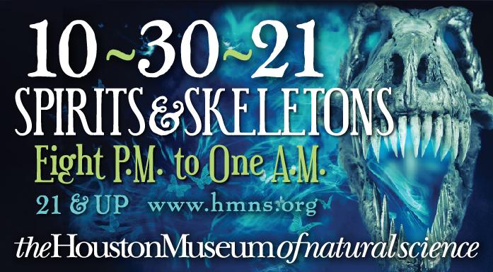 Spirits & Skeletons at HMNS (21+ only)